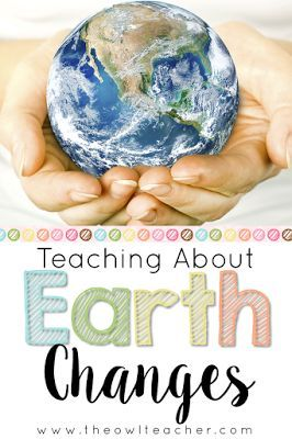 Teaching Earth Changes with a Freebie! - The Owl Teacher