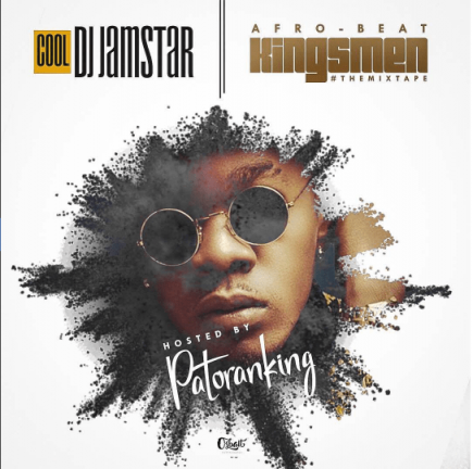 Dj Jamstar Afro Beat Kings Men Mix Ft Patoranking Download Mp3 Waploaded Kings Man Dj Afro