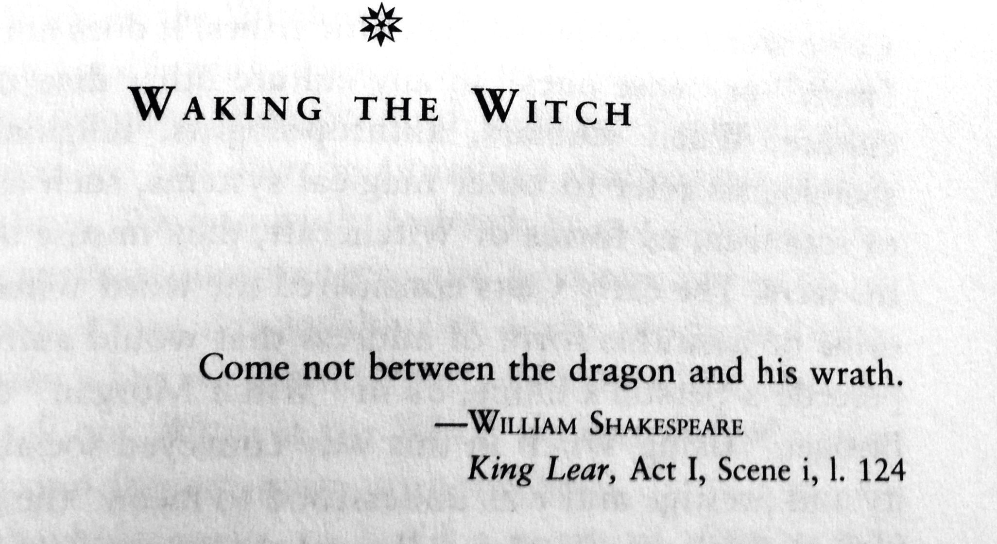 Waking The Witch Come Not Between Dragon And Hi Wrath William Shakespeare King Lear Act I Scene L 124 Wicca Pagan Druid Shakes Paraphrase Hope Thing With Feathers