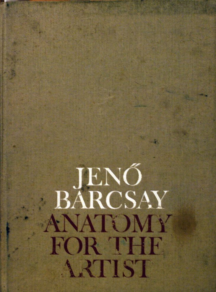 Jeno Barcsay - \'Anatomy For The Artist\' | Books, words, etc ...