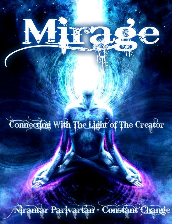 Mirage Connecting with the Light of the Creator