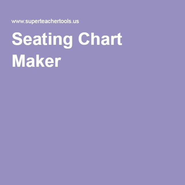 seating chart maker teachers pinterest chart maker class
