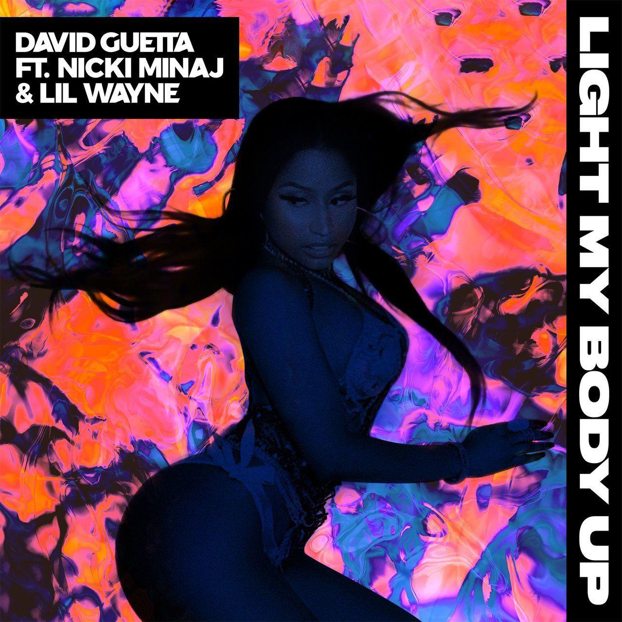 Nicki minaj lil wayne go edm on new david guetta track light my body up after teasing the song on social media and surpassing aretha franklin earlier