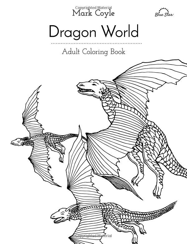 Adult Coloring Book Dragon World Blue Star Mark Coyle 9781944515058