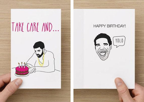 Drake birthday card google search drawings pinterest drake funny birthday card take care happy birthday yolo nothing was the same drizzy rap rapper toronto for him her bookmarktalkfo Gallery