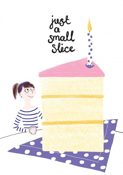 Just a small slice after all cake is what birthdays are about