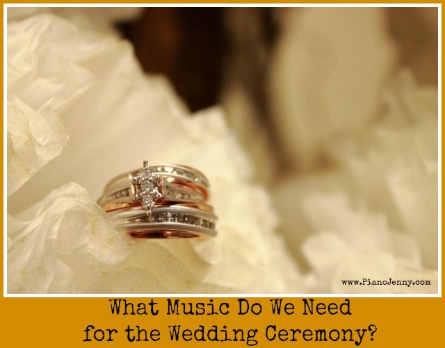 How Many Songs Do You Need For Your Wedding Ceremony Music What Are Some Suggestions