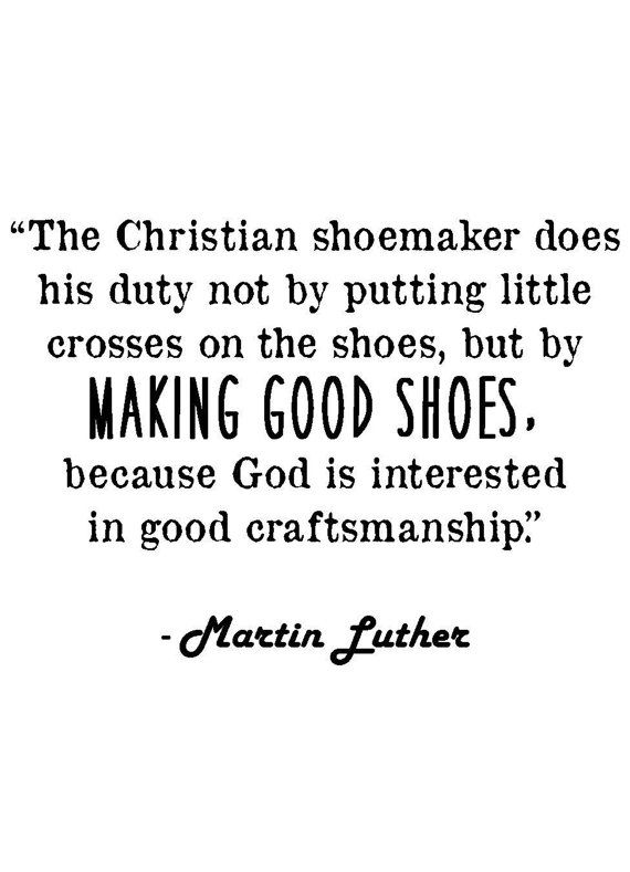 Martin Luther Christian Shoemaker Quote By JenniferDareDesigns Birthday Gifts For Best Friend Unique