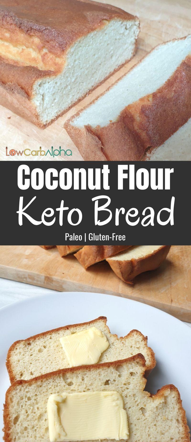 Keto Coconut Flour Bread Low Carb Alpha Recipe in 2020