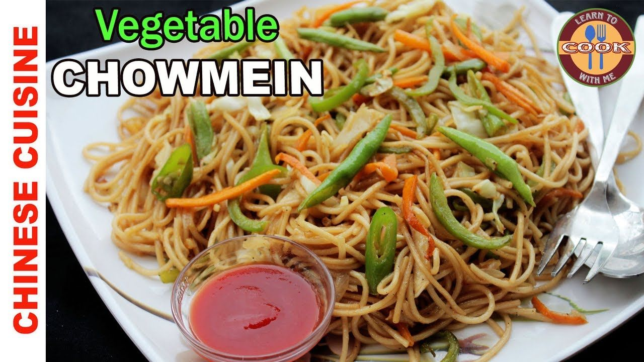 How To Make Chowmein Vegetable At Home Restaurant Style