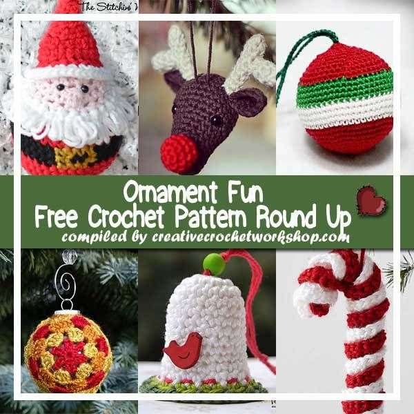 CHRISTMAS ORNAMENT FUN | FREE CROCHET PATTERN ROUND UP | CREATIVE ...