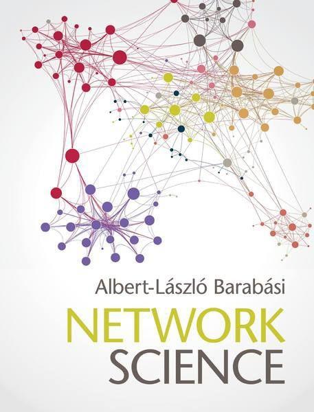 Network Science by Albert-László Barabási - http://boffosocko.com/2016/08/04/network-science-by-albert-laszlo-barabasi/