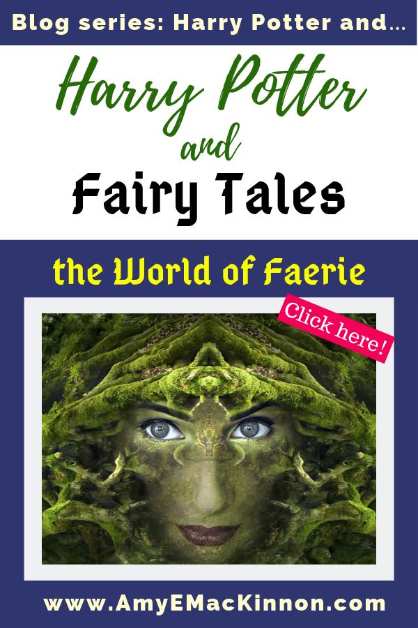 The Harry Potter Series Is Part Of The Fairy Tale Genre And In This Last Post In The Series On Harry Potter I Ll Show You Why Fairy Tales Tales Fairy Stories