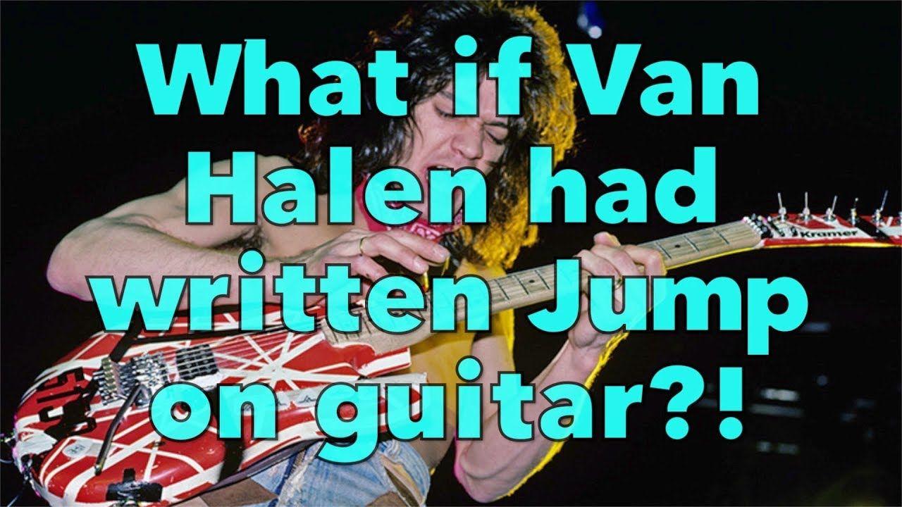 How To Play Van Halen Jump Chords On Guitar Weekend Wankshop 231 Youtube Van Halen Guitar Halen