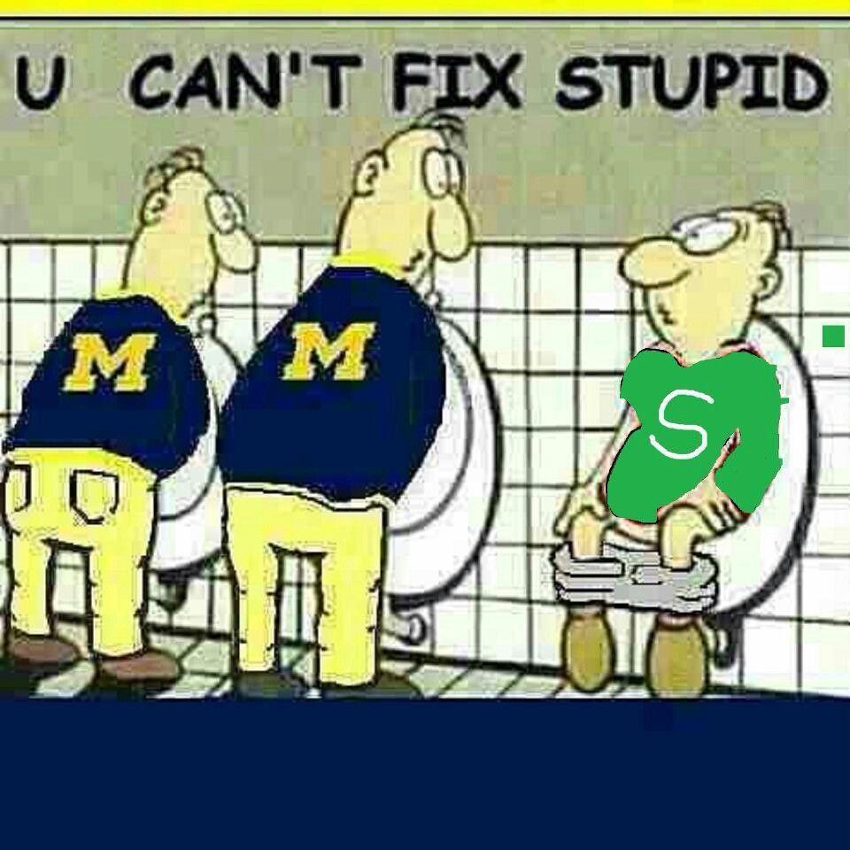 | wolverines M/MSU Michigan of blue,  joke U go Michigan