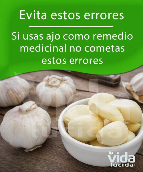 Si Usas Ajo Como Remedio Medicinal No Cometas Estos Errores Nutrición Beneficios Del Ajo Frutas Y Verduras Beneficios
