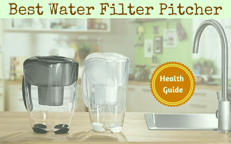 5 Best Water Filter Pitchers Plus 2 To Avoid 2020 Buyers Guide