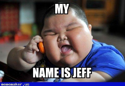 4cd6147dd26e705d126556424c1def2e nice meme in mememaker us jeff fat chinese kid meme