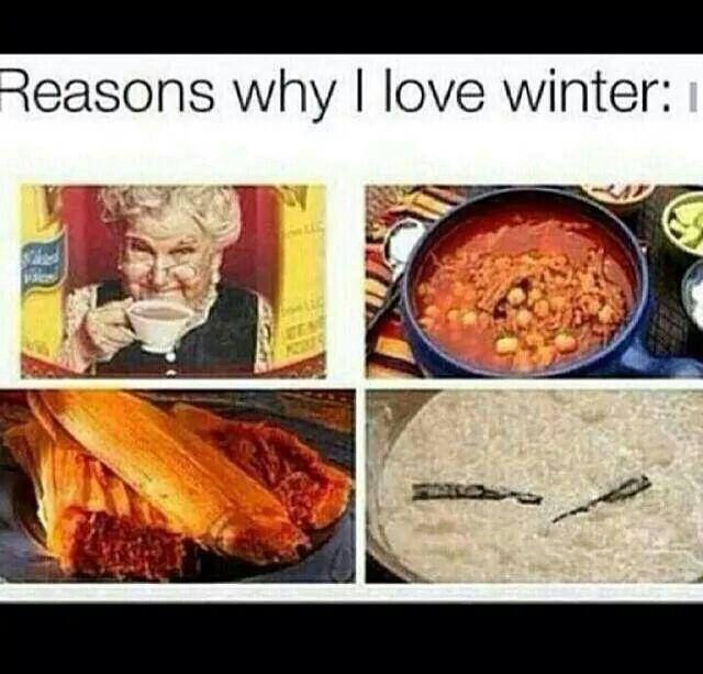 Best Of Winter Traditional Mexican Meals And Hot Coco Mexican Food Recipes Mexican Jokes Mexican Humor