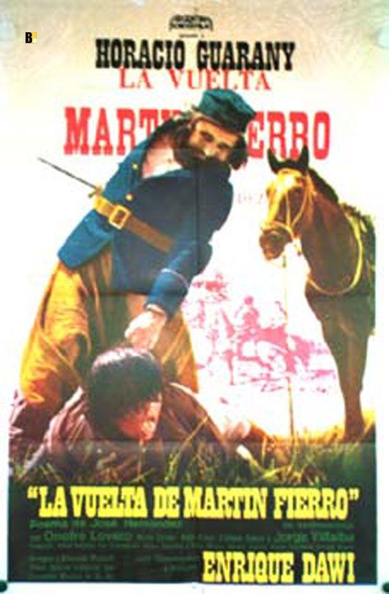 LA VUELTA DE MARTÍN FIERRO (Argentina; 1974) Director y guionista ...