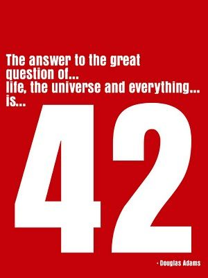 Image result for hitchhiker's guide to the galaxy meaning of life 42 quote