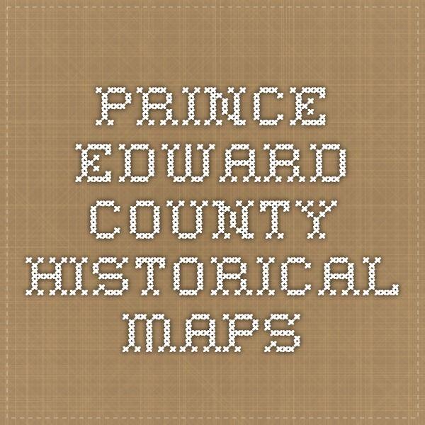Prince Edward County Historical Maps