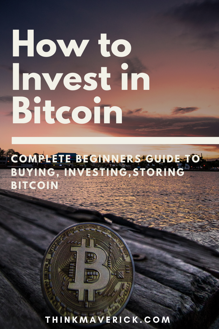 How To Invest In Bitcoin The Ultimate Guide For Beginners 2020