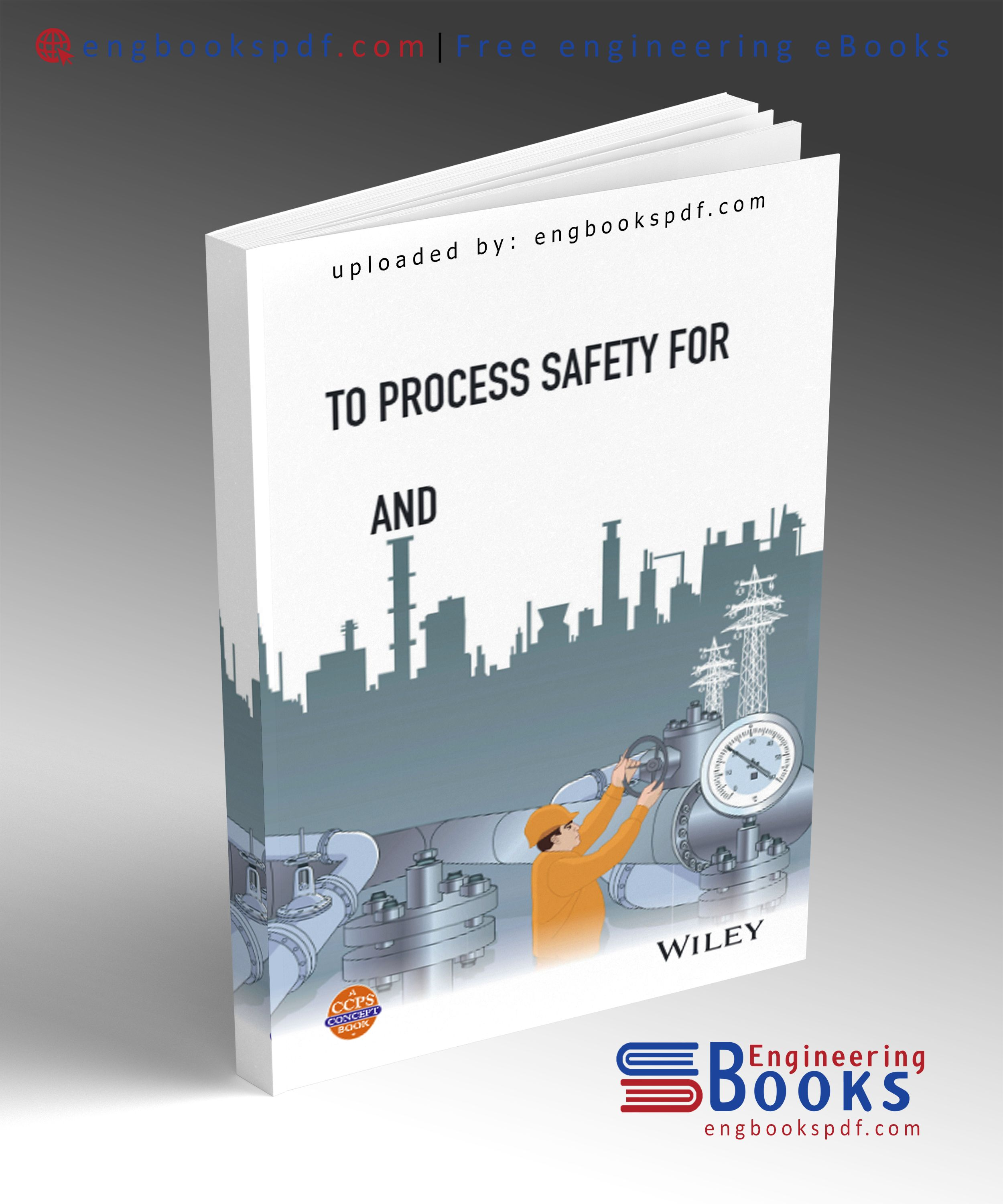 Download PDF of Process Safety for Undergraduates and
