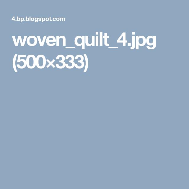 woven_quilt_4.jpg (500×333)