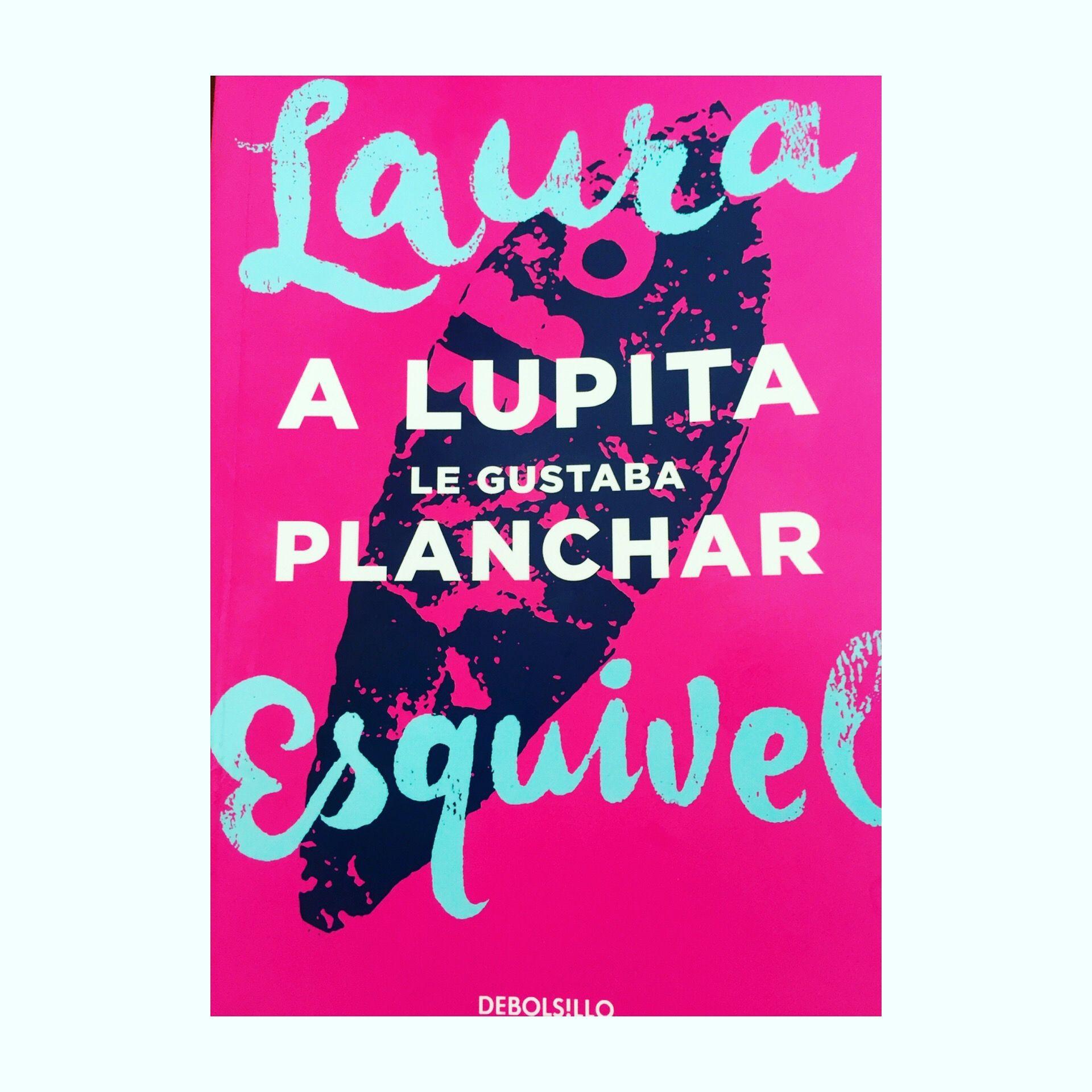 A Lupita Le Gustaba Planchar Una Novela Corta Y Breve Que Refleja Las Emociones De Las Heroínas Modernas Que Rompen Con E Novela Corta Novelas Que Te Mejores