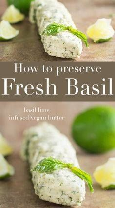 How do you preserve How do you preserve basil? Add it to vegan...  How do you preserve How do you preserve basil? Add it to vegan butter and freeze it. Use store bought vegan butter add fresh basil. Use it in pasta or appetizers in the winter Recipe : http://ift.tt/1hGiZgA And @ItsNutella  http://ift.tt/2v8iUYW