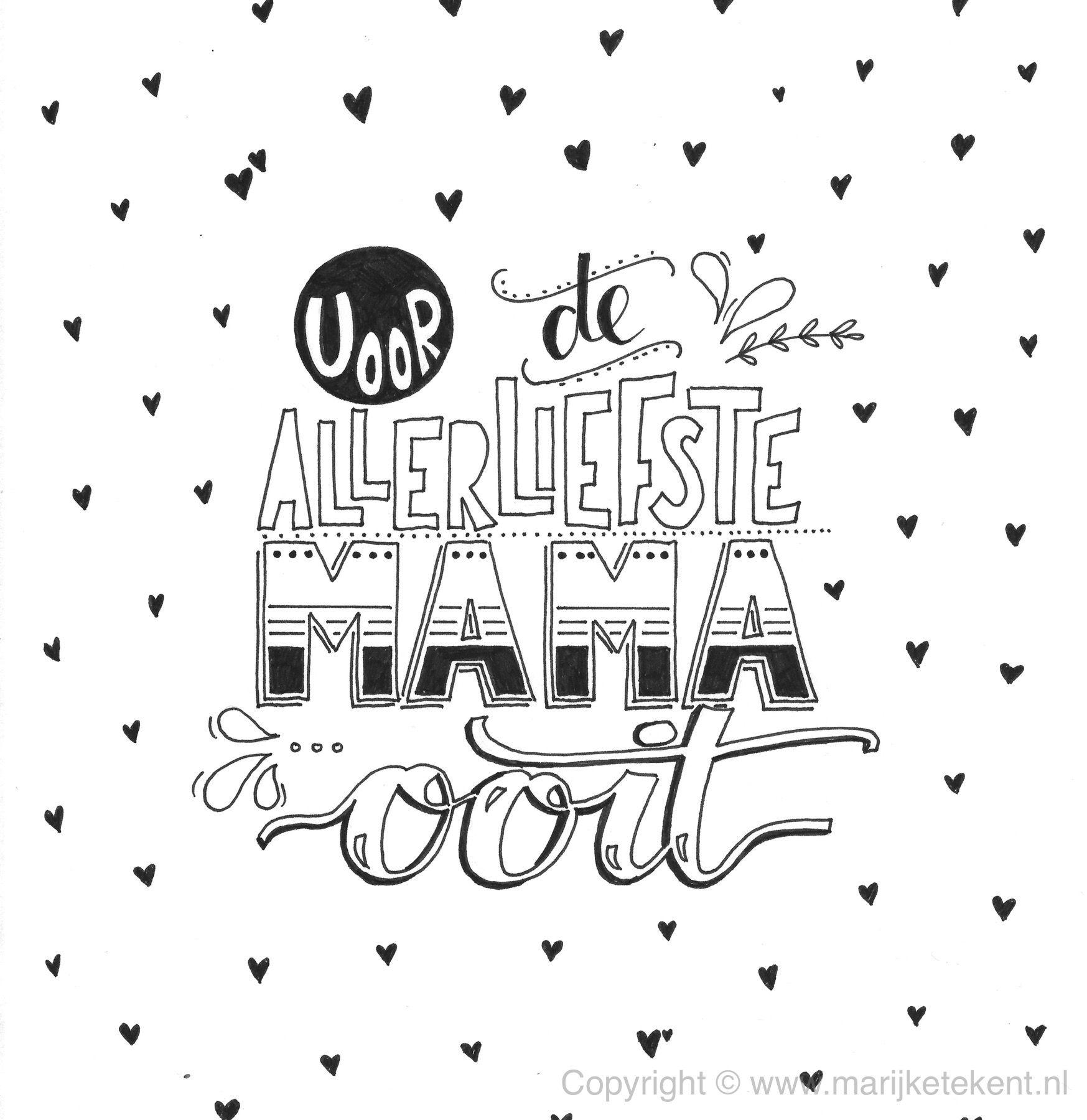 Handlettering Quote Mama Moederdag Www Marijketekent Nl Moederdag Kaarten Moederdag Cadeaus Moederdagkaarten