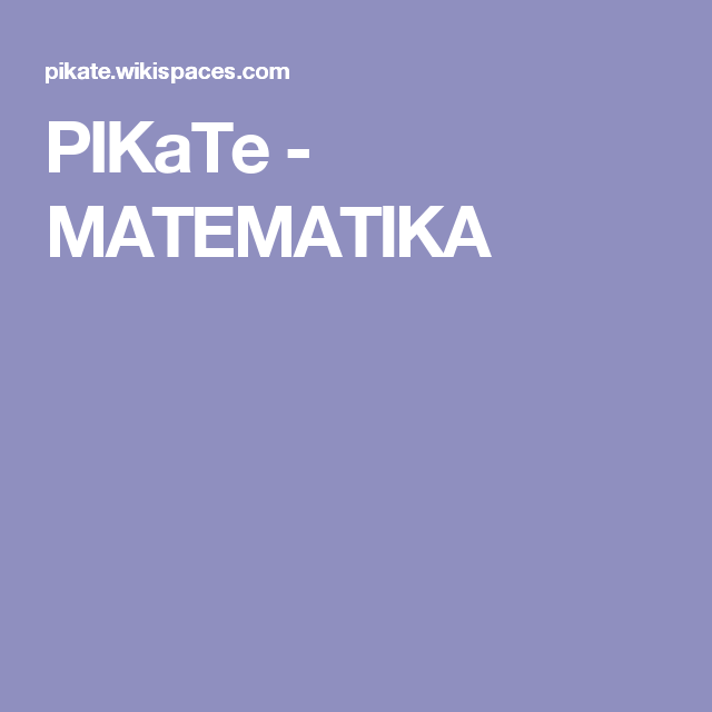 PIKaTe - MATEMATIKA