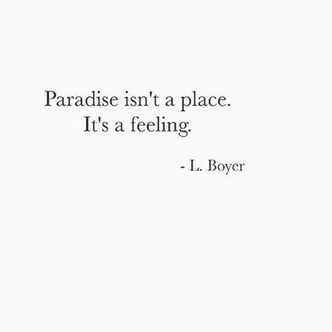 Paradise Quotes Crush Cul De Sac …  Truth  Pinterest  Architecture Interior