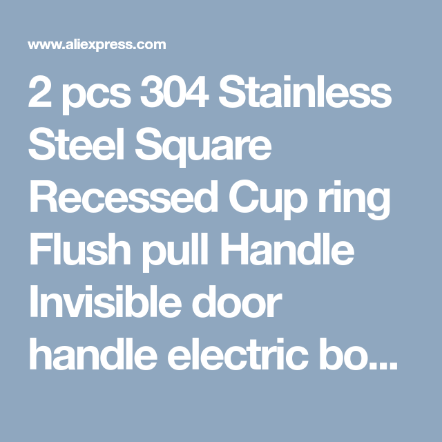 2 pcs 304 Stainless Steel Square Recessed Cup ring Flush pull Handle ...