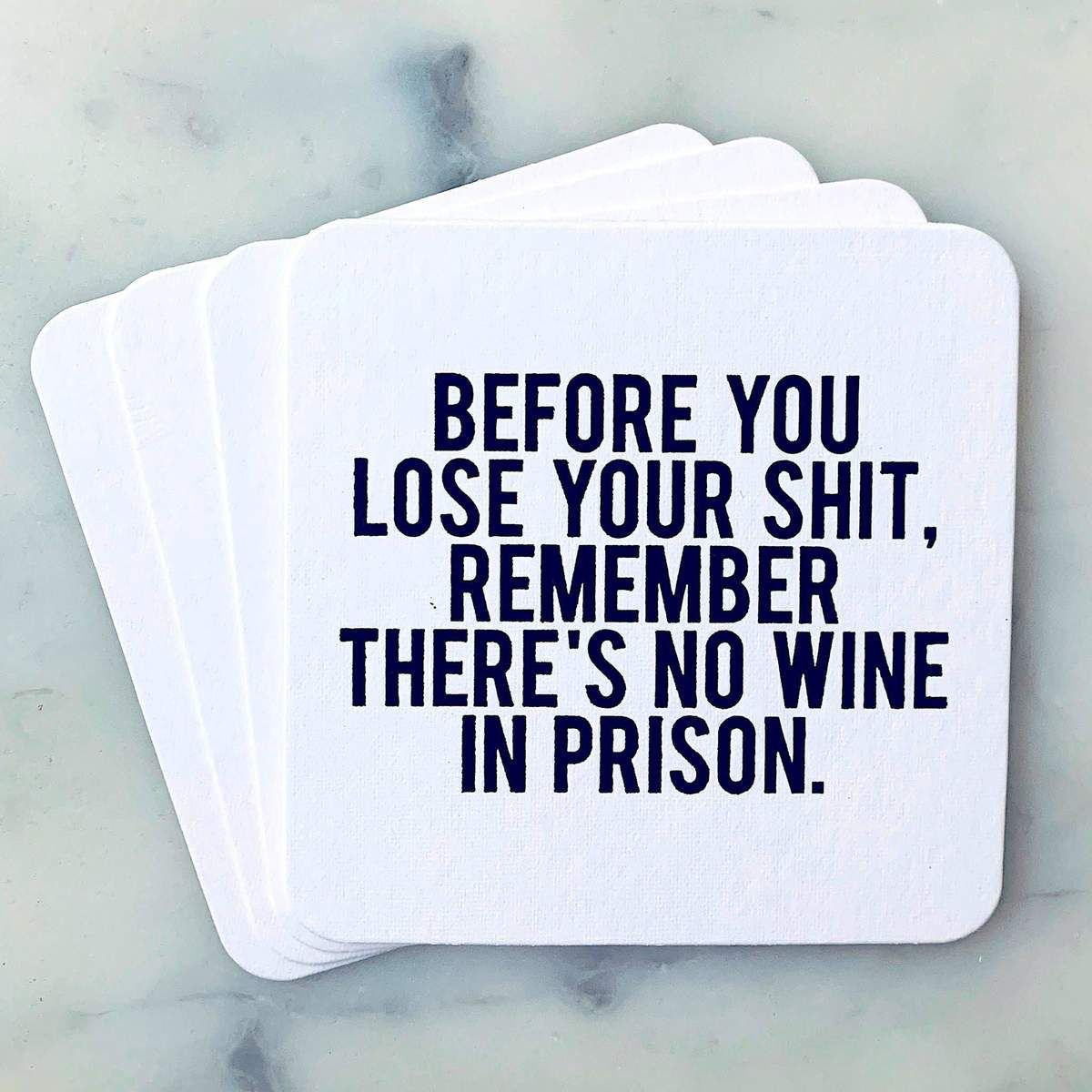 SippingTHIS - Before You Lose Your Shit Coasters