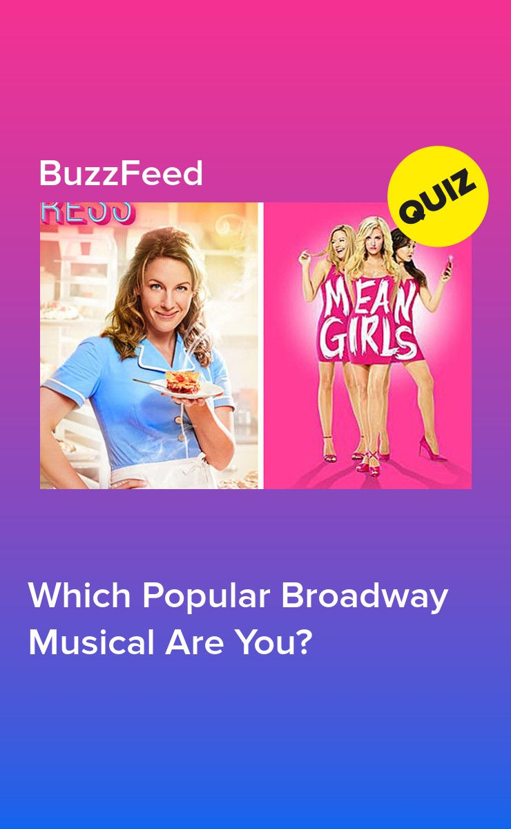 Which Popular Broadway Musical Are You Broadway Musicals Funny Musicals Musical Quiz
