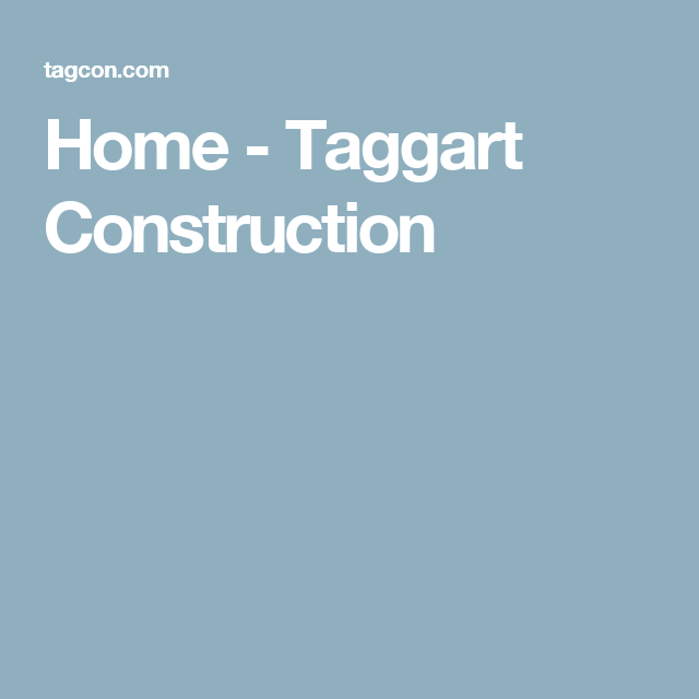 Home - Taggart Construction