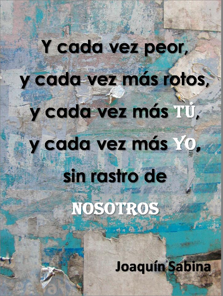 Lecciones Para Amar Frase De Amor En Pareja Joaquin Sabina Love