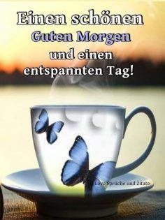 Eine Schönen Guten Morgen Bilder - Schöne Bilder - Whatsapp Bilder - Facebook Bilder