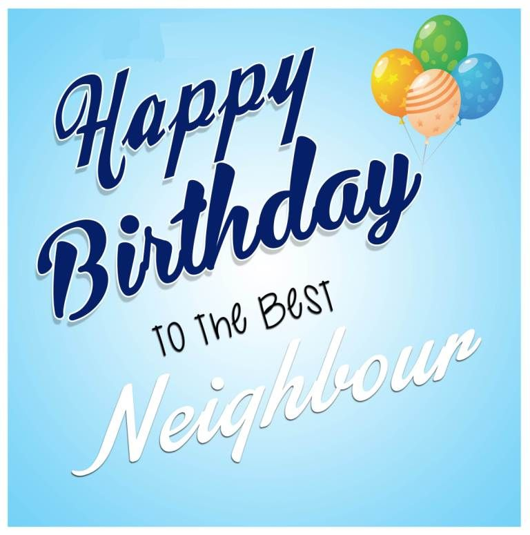 Pin By Sylvia Coons On Birthday Wishes Happy Birthday Neighbor Happy 75th Birthday Happy Birthday Meme