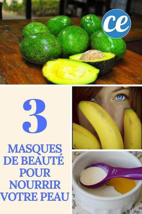 3 Masques De Beaute Faits Maison Pour Nourrir Votre Peau Efficacement Masques De Beaute Hydratation Visage Soin Visage Maison