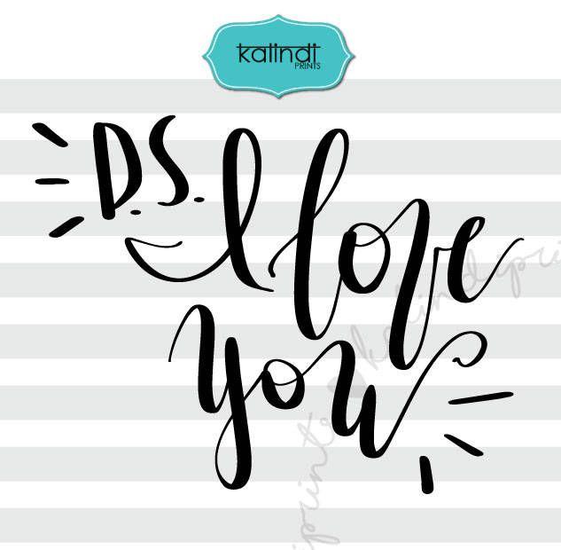 Download PS I love you svg, valentine svg, hand lettering svg ...
