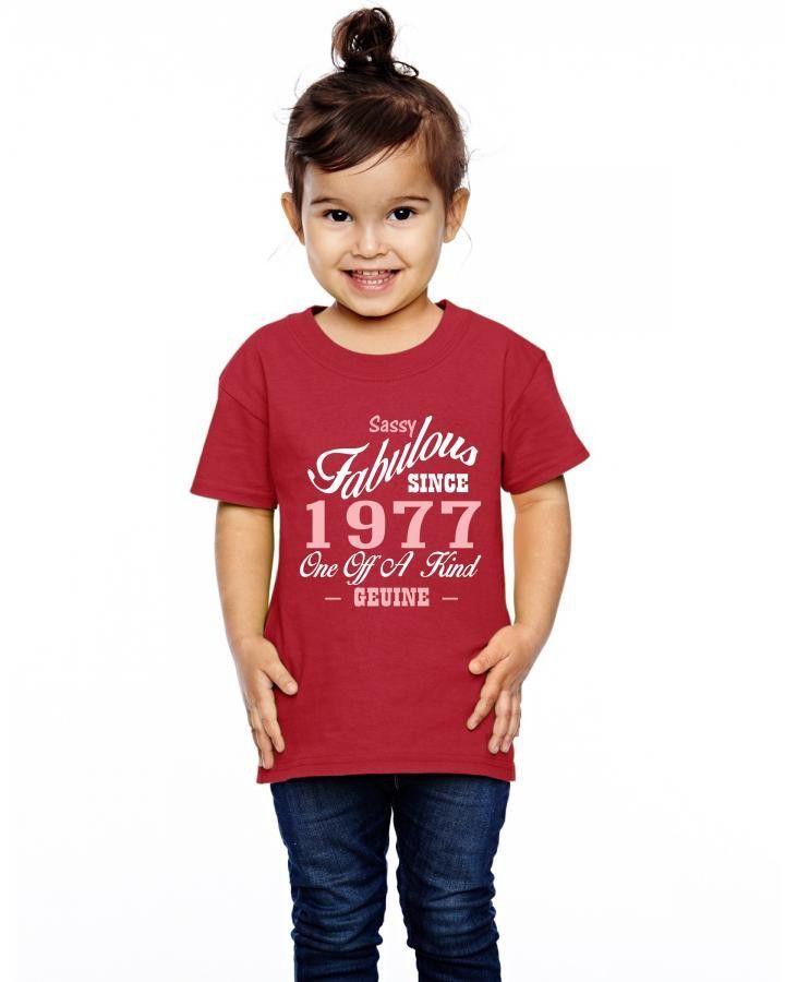 sassy fabulous since 1977 birthday gift Toddler T-shirt