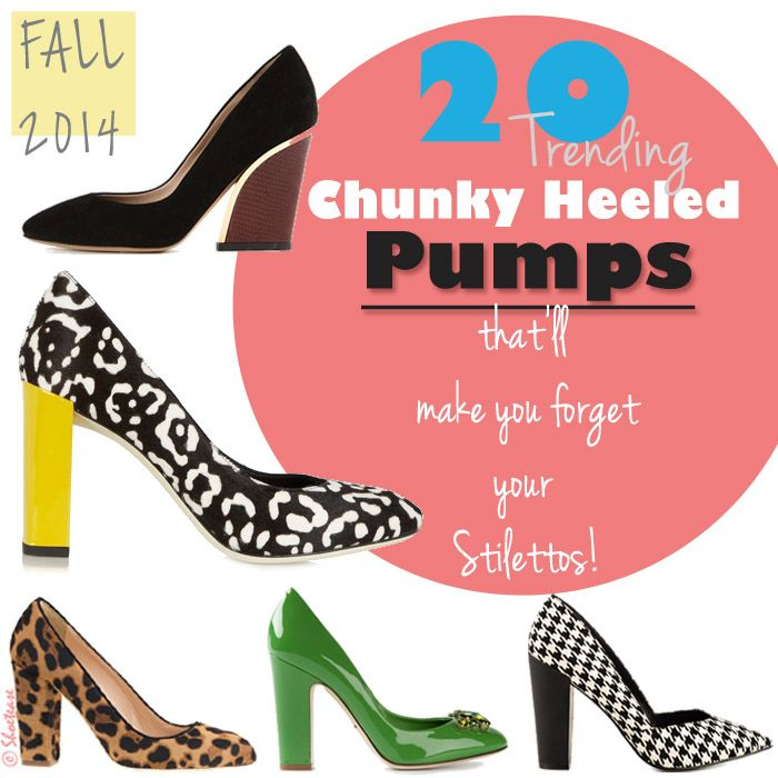 Chunky Heel Pumps For Fall 2014 | Chunky heel pumps, Pumps and ...