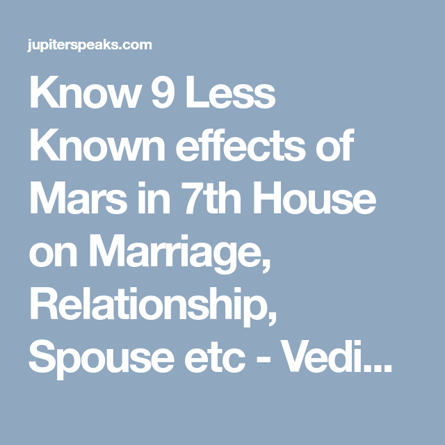 10 Good & Bad Effects of Mars in 7th House in Male & Female