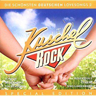 Kuschelrock-Deutsche Lovesongs Vol.2 | Kuscheln, Musik, Clueso