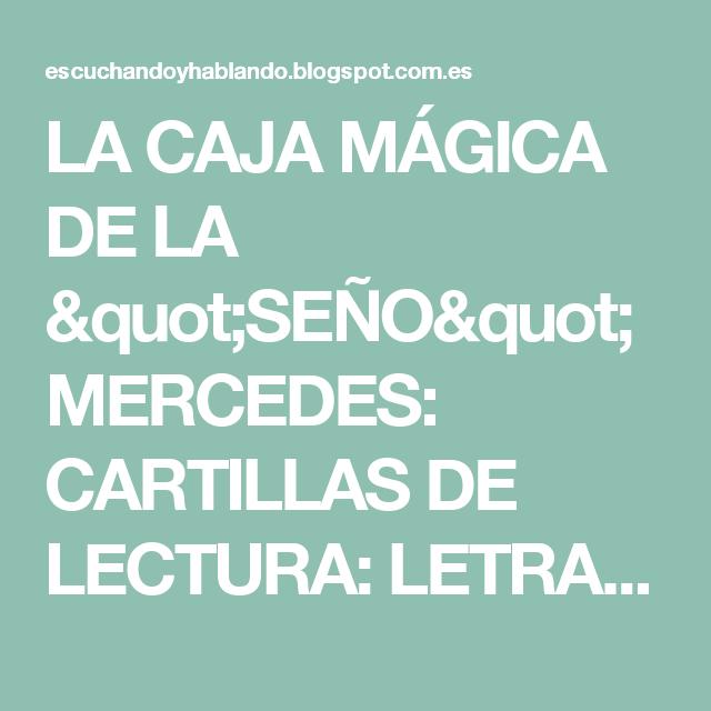 """LA CAJA MÁGICA DE LA """"SEÑO"""" MERCEDES: CARTILLAS DE LECTURA: LETRAS /S/ Y /P/"""