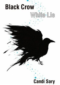 Book review of Black Crow White Lie by local LA writer Candi Sary.