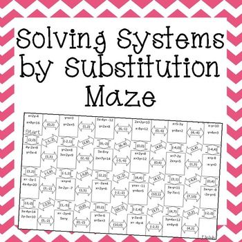 solving systems of equations by substitution maze pinterest algebra equation and maze. Black Bedroom Furniture Sets. Home Design Ideas